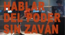 #VIDEOENTREVISTA N.4. HABLAR DEL PODER SIN ZAVAN.